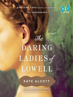 Click this cover for a(n) Audiobook sample of The Daring Ladies of Lowell