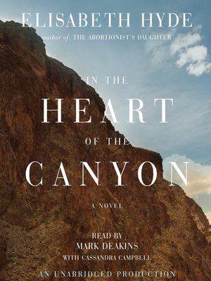 Click this cover for a(n) Audiobook sample of In the Heart of the Canyon.