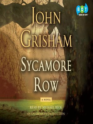 Click this cover for a(n) Audiobook sample of Sycamore Row.