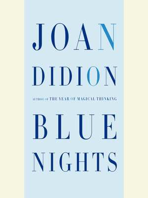 Click this cover for a(n) Audiobook sample of Blue Nights.