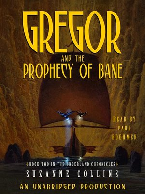 Click this cover for a(n) Audiobook sample of Gregor and the Prophecy of Bane.