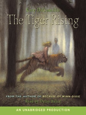 Click this cover for a(n) Audiobook sample of The Tiger Rising.