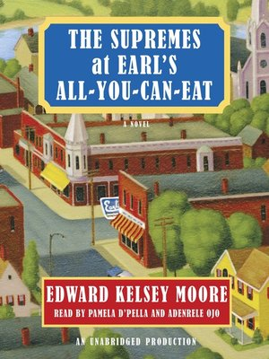 Click this cover for a(n) Audiobook sample of The Supremes at Earl's All-You-Can-Eat.