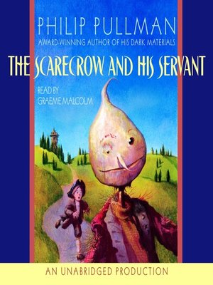 Click this cover for a(n) Audiobook sample of The Scarecrow and His Servant.