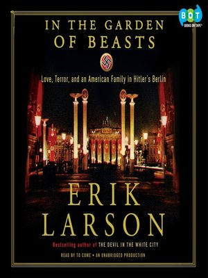 Click this cover for a(n) Audiobook sample of In the Garden of Beasts