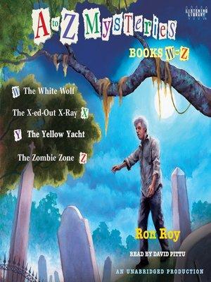 Cover of A to Z Mysteries  Books W-ZA To Z Mysteries Zombie Zone
