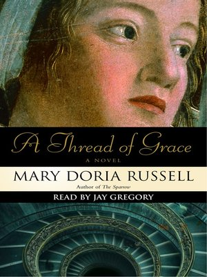 Click this cover for a(n) Audiobook sample of A Thread of Grace.