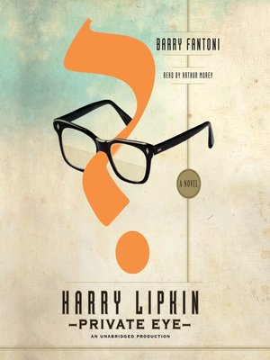 Click this cover for a(n) Audiobook sample of Harry Lipkin, Private Eye.