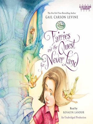 Click this cover for a(n) Audiobook sample of Fairies and the Quest for Never Land.