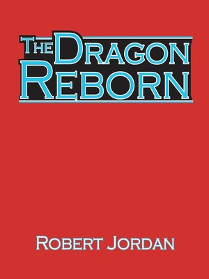 Click this cover for a(n) Audiobook sample of The Dragon Reborn