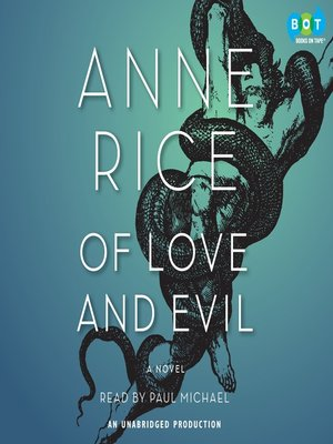 Click this cover for a(n) Audiobook sample of Of Love and Evil.