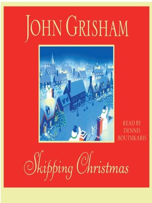 Click this cover for a(n) Audiobook sample of Skipping Christmas.
