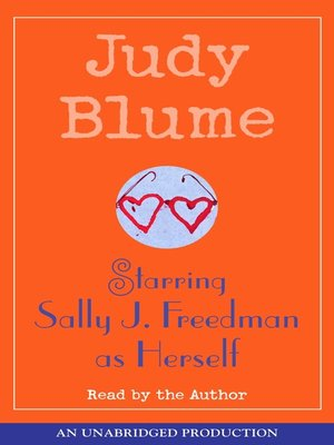 Click this cover for a(n) Audiobook sample of Starring Sally J. Freedman as Herself