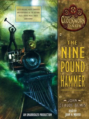 Click this cover for a(n) Audiobook sample of The Nine Pound Hammer