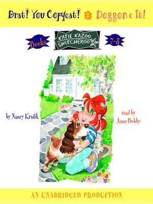 Katie Kazoo, Switcheroo, Books 7 & 8