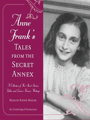Click this cover for a(n) Audiobook sample of Anne Frank's Tales from the Secret Annex