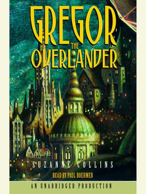 Click this cover for a(n) Audiobook sample of Gregor the Overlander.