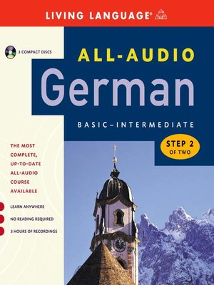 Click this cover for a(n) Audiobook sample of All-Audio German Step 2.