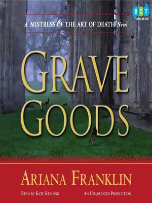 Click this cover for a(n) Audiobook sample of Grave Goods.