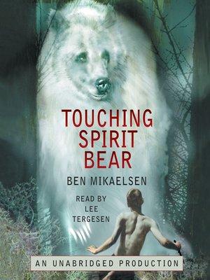 Touching spirit bear essay