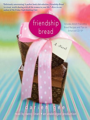 Click this cover for a(n) Audiobook sample of Friendship Bread.