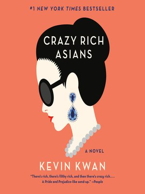 Click this cover for a(n) Audiobook sample of Crazy Rich Asians.