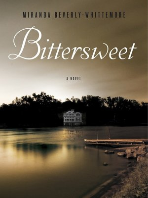 Click this cover for a(n) Audiobook sample of Bittersweet