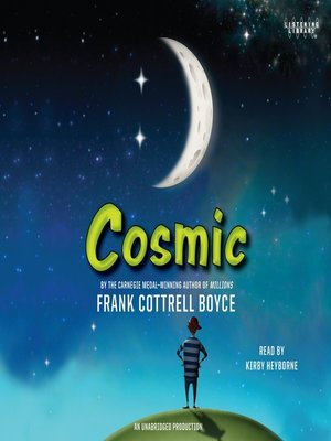 Click this cover for a(n) Audiobook sample of Cosmic.