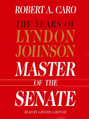 Click this cover for a(n) Audiobook sample of Master of the Senate.