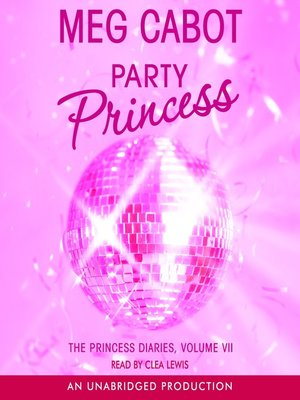 Click this cover for a(n) Audiobook sample of Party Princess
