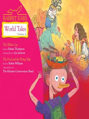 Rabbit Ears World Tales, Volume 4