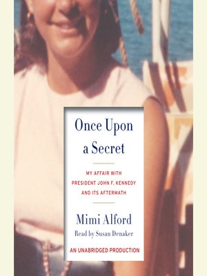 Click this cover for a(n) Audiobook sample of Once Upon a Secret.