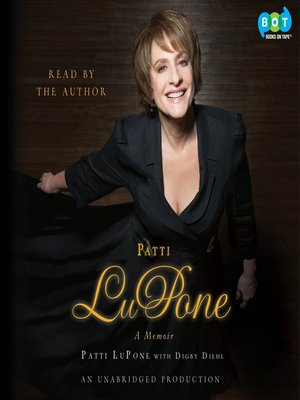 Click this cover for a(n) Audiobook sample of Patti LuPone.