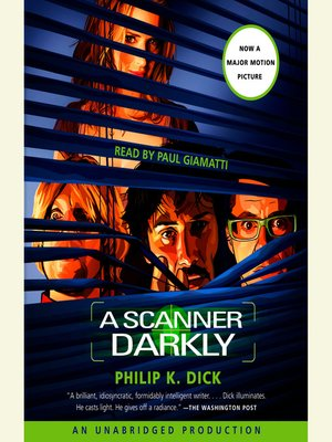 Click this cover for a(n) Audiobook sample of A Scanner Darkly.