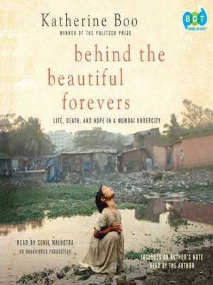 Click this cover for a(n) Audiobook sample of Behind the Beautiful Forevers