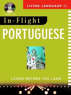 Click this cover for a(n) Audiobook sample of In-Flight Portuguese.