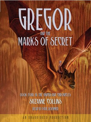 Click this cover for a(n) Audiobook sample of Gregor and the Marks of Secret