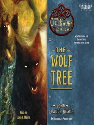 Click this cover for a(n) Audiobook sample of The Wolf Tree.