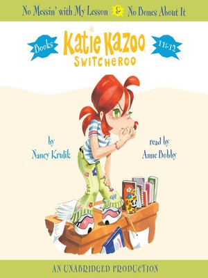 Click this cover for a(n) Audiobook sample of Katie Kazoo, Switcheroo, Books 11 & 12.