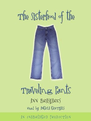 Click this cover for a(n) Audiobook sample of The Sisterhood of the Traveling Pants