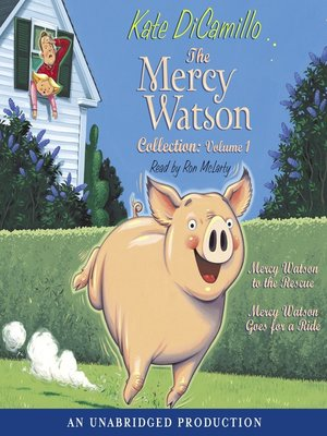 Click this cover for a(n) Audiobook sample of The Mercy Watson Collection, Volume 1.