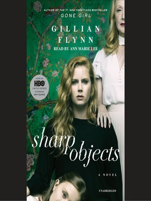 Click this cover for a(n) Audiobook sample of Sharp Objects.
