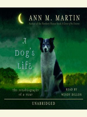 Click this cover for a(n) Audiobook sample of A Dog's Life.
