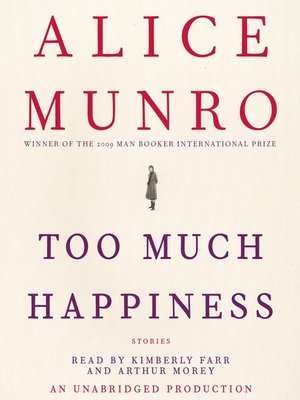Click this cover for a(n) Audiobook sample of Too Much Happiness.