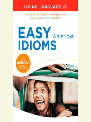 Click this cover for a(n) Audiobook sample of Easy American Idioms.
