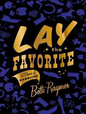 Click this cover for a(n) Audiobook sample of Lay the Favorite.