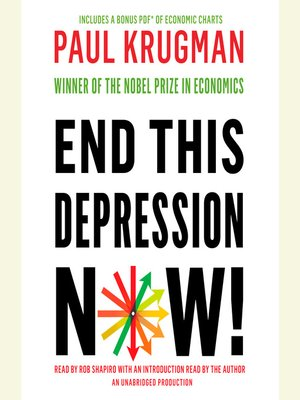 Click this cover for a(n) Audiobook sample of End This Depression Now!.