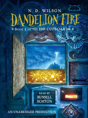 Click this cover for a(n) Audiobook sample of Dandelion Fire.