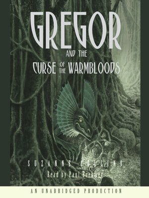 Click this cover for a(n) Audiobook sample of Gregor and the Curse of the Warmbloods.