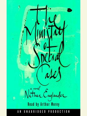 Click this cover for a(n) Audiobook sample of The Ministry of Special Cases.